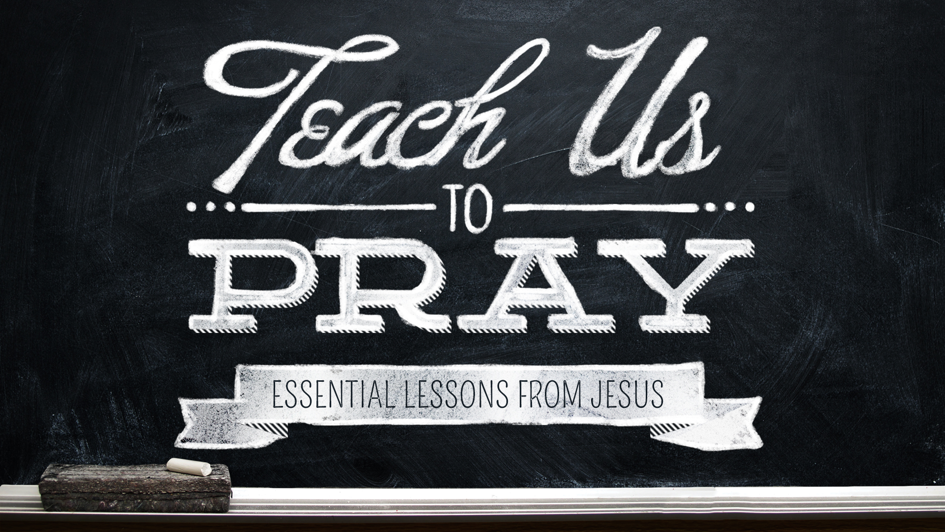 Teach Us To Pray: Balanced Prayer